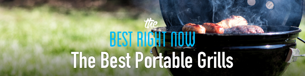 Best Portable Grills